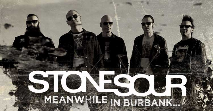 Stone_Sour_Meanwhile_In_Burbank.jpg